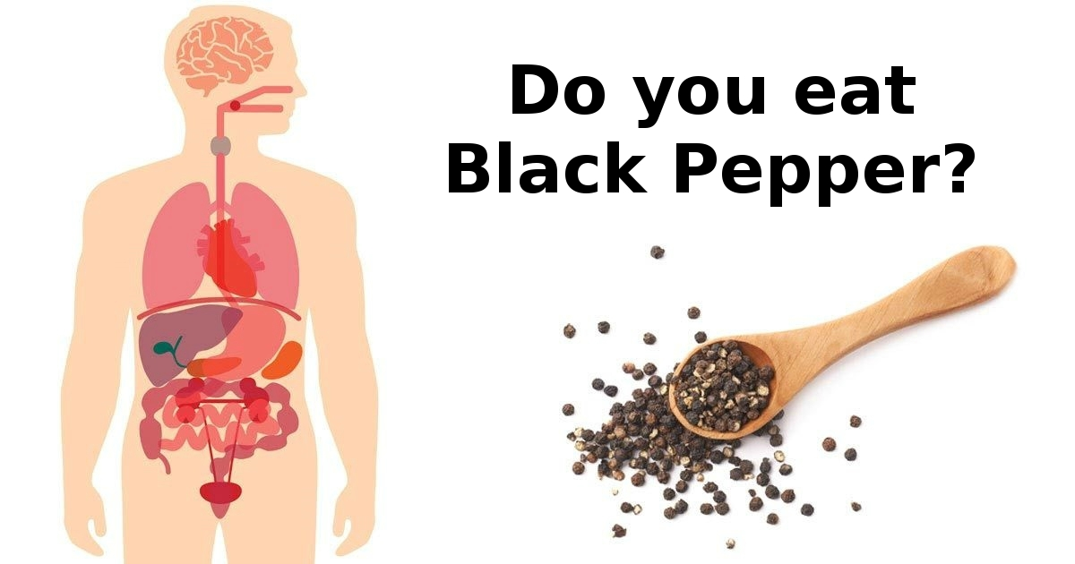 This is what happens to your body when you eat black pepper every day